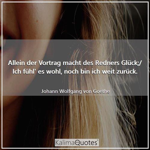 Allein Der Vortrag M Johann Wolfgang Von Goethe