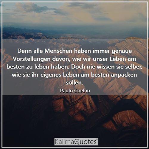 Denn alle Menschen h.. - Paulo Coelho - KalimaQuotes