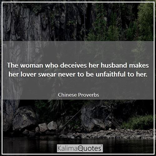 The woman who deceives her husband makes her lover swear never to be unfaithful to her.