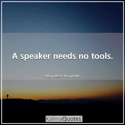 A speaker needs no tools.