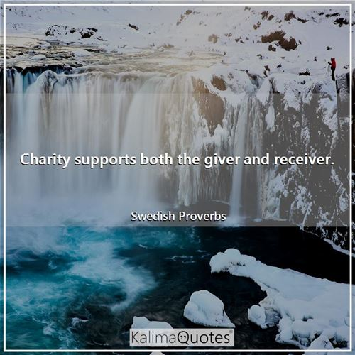 Charity supports both the giver and receiver.