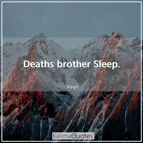 Deaths brother Sleep.