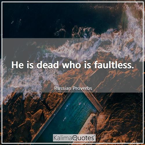 He is dead who is faultless.