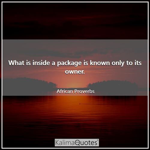 What is inside a package is known only to its owner.