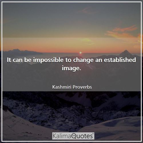 It can be impossible to change an established image.