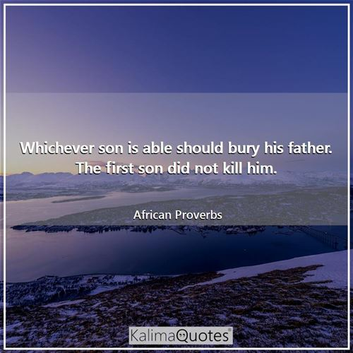 Whichever son is able should bury his father. The first son did not kill him.