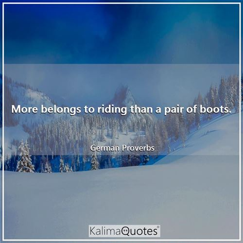 More belongs to riding than a pair of boots.