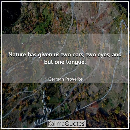 nature has given us two ears kalimaquotes