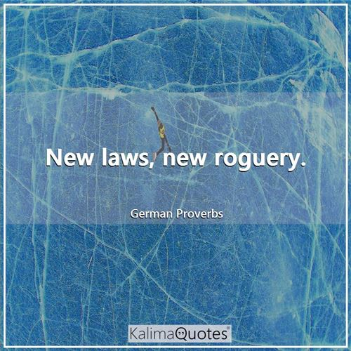New laws, new roguery.