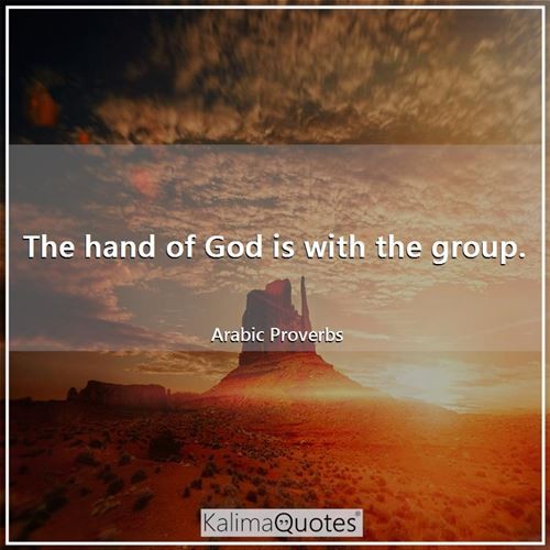 The hand of God is with the group.