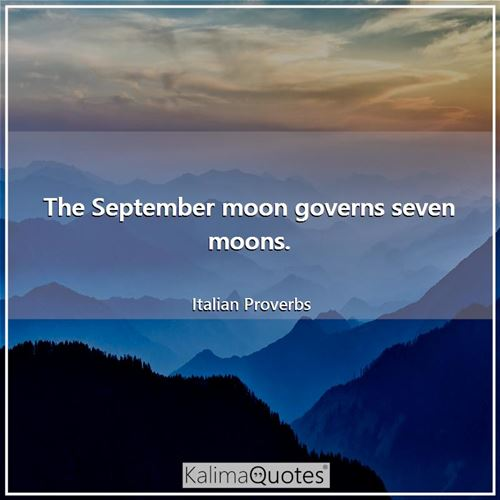The September moon governs seven moons.