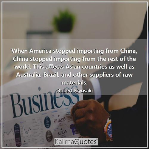 When America stopped importing from China, China stopped importing from the rest of the world. This affects Asian countries as well as Australia, Brazil, and other suppliers of raw materials.