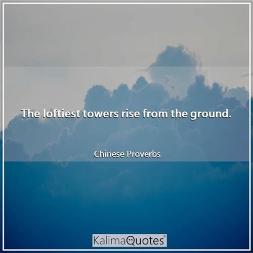 The loftiest towers rise from the ground.