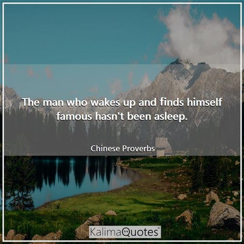 The man who wakes up and finds himself famous hasn't been asleep.